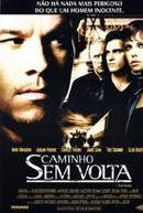 Caminho Sem Volta (The Yards )