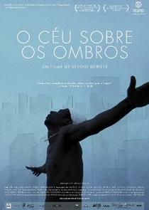 O Céu Sobre Os Ombros - Poster / Capa / Cartaz - Oficial 1