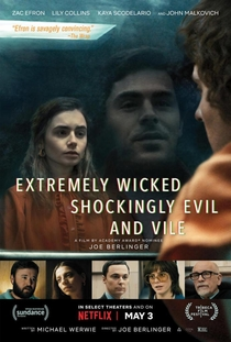 Extremely Wicked, Shockingly Evil and Vile - Poster / Capa / Cartaz - Oficial 1