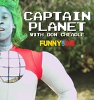 Don Cheadle é Capitão Planeta (Funny or Die: Don Cheadle is Captain Planet)