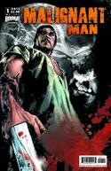 Malignant Man (Malignant Man)