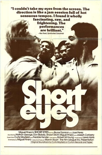 Short Eyes - Poster / Capa / Cartaz - Oficial 1