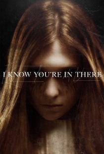 I Know You're in There - Poster / Capa / Cartaz - Oficial 1