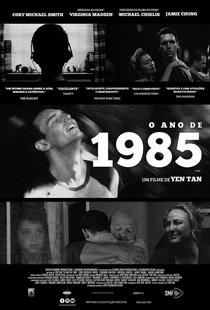O Ano de 1985 - Poster / Capa / Cartaz - Oficial 1