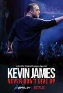 Kevin James: Never Don't Give up (Kevin James: Never Don't Give up)