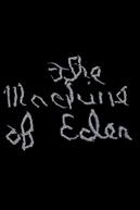 The Machine of Eden (The Machine of Eden)