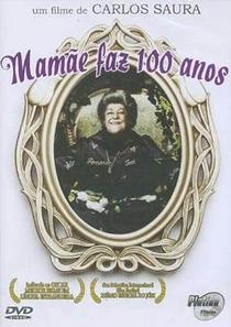 Mamãe Faz 100 Anos - Poster / Capa / Cartaz - Oficial 2