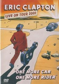 Eric Clapton - Live on Tour 2001 - One More Car, One More Rider - Poster / Capa / Cartaz - Oficial 1