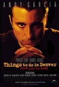 Coisas Para Fazer em Denver Quando Você Está Morto - Poster / Capa / Cartaz - Oficial 1