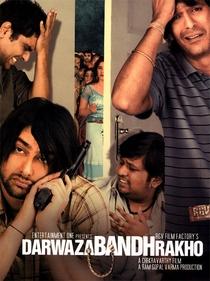 Darwaza Bandh Rakho - Mantendo A Porta Fechada - Poster / Capa / Cartaz - Oficial 2