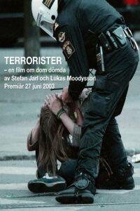 Terrorister - en film om dom dömda - Poster / Capa / Cartaz - Oficial 1