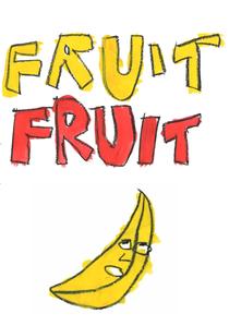 Fruit Fruit - Poster / Capa / Cartaz - Oficial 1