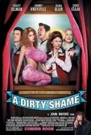 Clube dos Pervertidos (Dirty Shame, A)