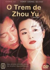 O Trem de Zhou Yu - Poster / Capa / Cartaz - Oficial 2