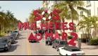 SOS Mulheres ao Mar 2 - Teaser