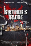 A Brother's Badge (A Brother's Badge)