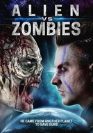 Zombies vs. Joe Alien (Zombies vs. Joe Alien)