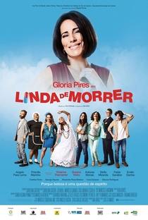 Linda de Morrer - Poster / Capa / Cartaz - Oficial 2