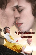 A Passionate Woman (A Passionate Woman)