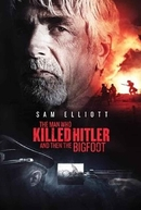 The Man Who Killed Hitler and then The Bigfoot (The Man Who Killed Hitler and then The Bigfoot)