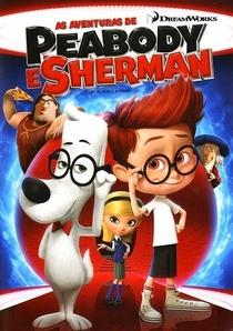 As Aventuras de Peabody e Sherman - Poster / Capa / Cartaz - Oficial 9