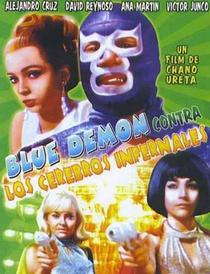 Blue Demon Contra Cerebros Infernales - Poster / Capa / Cartaz - Oficial 2