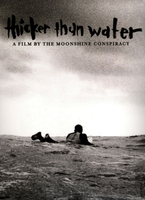 Thicker Than Water - Poster / Capa / Cartaz - Oficial 1