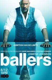 Ballers (4ª Temporada) - Poster / Capa / Cartaz - Oficial 1