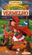 Chapeuzinho Vermelho (Little Red Riding Hood)