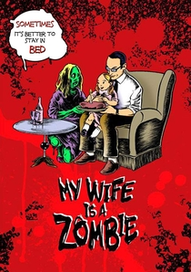 My Wife Is a Zombie - Poster / Capa / Cartaz - Oficial 1