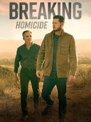 Desvendando Crimes (1ª Temporada) (Breaking Homicide (Season 1))