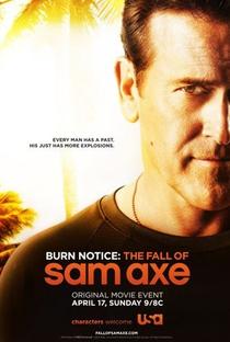 Burn Notice: A Queda de Sam Axe - Poster / Capa / Cartaz - Oficial 2