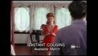 Distant Cousins 1993 Trailer