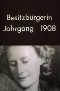 Uma Mulher de Recursos, Nascida em 1908 - Poster / Capa / Cartaz - Oficial 1
