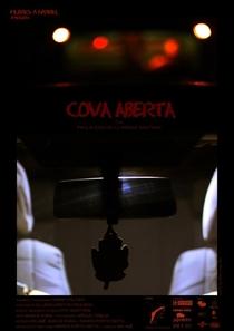 Cova Aberta - Poster / Capa / Cartaz - Oficial 3
