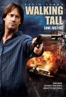 Com As Próprias Mãos 3 - Vingança Solitária (Walking Tall: Lone Justice)
