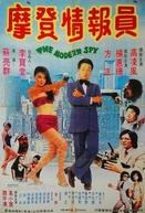 The Modern Spy (Mo deng qing bao yuan)