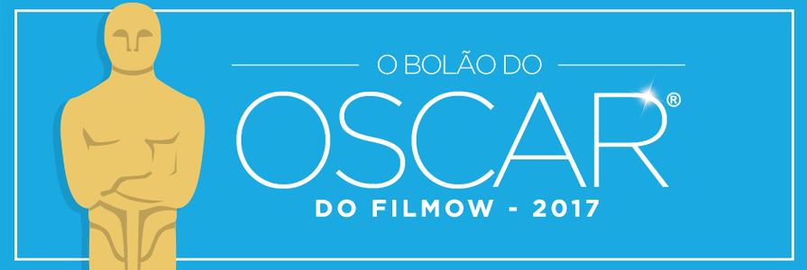 BOLÃO DO OSCAR 2017 FILMOW