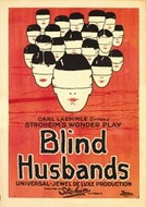 Maridos Cegos (Blind Husbands )