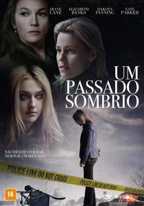 Um Passado Sombrio - Poster / Capa / Cartaz - Oficial 3