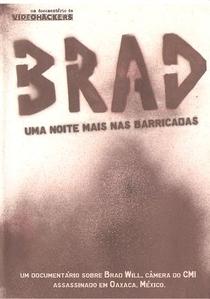 Brad: Uma Noite Mais Nas Barricadas - Poster / Capa / Cartaz - Oficial 1