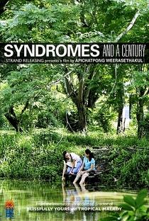 Síndromes e um Século - Poster / Capa / Cartaz - Oficial 3