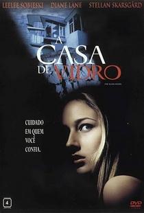 A Casa de Vidro - Poster / Capa / Cartaz - Oficial 1