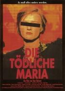 Deadly Maria (Die Tödliche Maria)