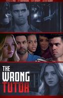 The Wrong Tutor (The Wrong Tutor)