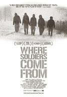 Where Soldiers Come From (Where Soldiers Come From)