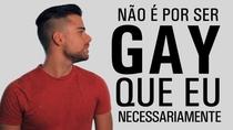 Não é por ser gay... - Poster / Capa / Cartaz - Oficial 1