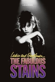 Ladies and Gentlemen, the Fabulous Stains - Poster / Capa / Cartaz - Oficial 1