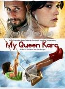My Queen Karo (My Queen Karo)