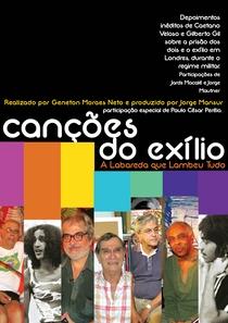 Canções Do Exílio, A Labareda Que Lambeu Tudo  - Poster / Capa / Cartaz - Oficial 1
